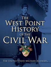 THE WEST POINT HISTORY OF THE CIVIL WAR by Clifford J. Rogers