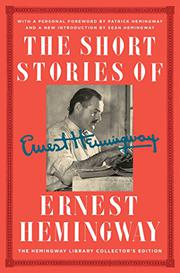 THE SHORT STORIES OF ERNEST HEMINGWAY by Ernest Hemingway