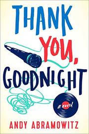 THANK YOU, GOODNIGHT by Andy Abramowitz