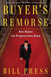 BUYER'S REMORSE by Bill Press