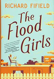 THE FLOOD GIRLS by Richard Fifield
