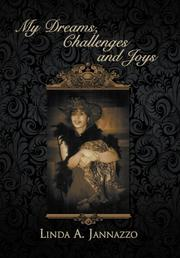 MY DREAMS, CHALLENGES AND JOYS by Linda Jannazzo