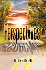 PERSPECTIVES by Charles R. Barfield