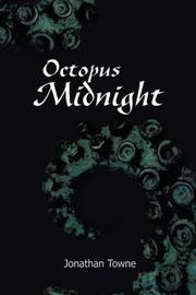 OCTOPUS MIDNIGHT by Jonathan Towne