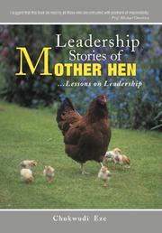 LEADERSHIP STORIES OF MOTHER HEN by Chukwudi Eze