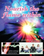 NOURISH THE FLAME WITHIN by Lynette Avis