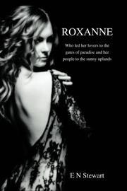 ROXANNE by E. N. Stewart
