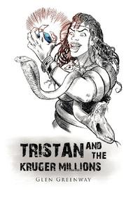 Book Cover for TRISTAN AND THE KRUGER MILLIONS