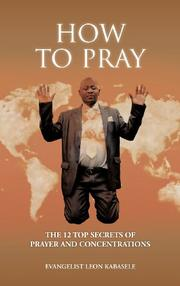 HOW TO PRAY by Leon Kabasele