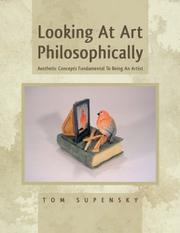 Looking At Art Philosophically by Tom Supensky