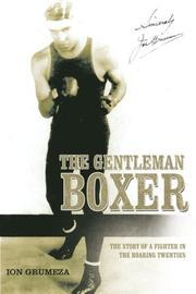 THE GENTLEMAN BOXER by Ion Grumeza