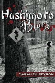 HASHIMOTO BLUES by Sarah Dupeyron