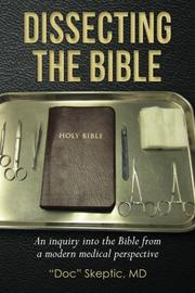 Dissecting the Bible by Doc Skeptic