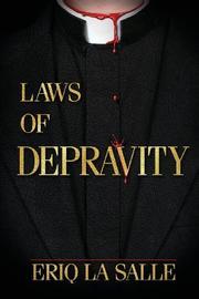 LAWS OF DEPRAVITY by Eriq La Salle