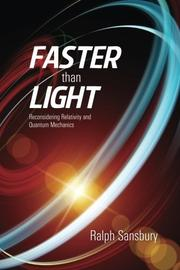 FASTER THAN LIGHT by Ralph Sansbury