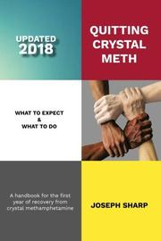 Quitting Crystal Meth: What to Expect & What to Do by Joseph Sharp