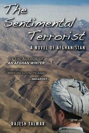 THE SENTIMENTAL TERRORIST by Rajesh Talwar