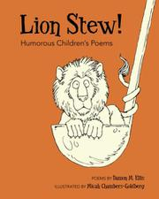 Lion Stew! Humorous Children's Poems by Damon M. Ellis