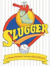 SLUGGER by Susan Pearson