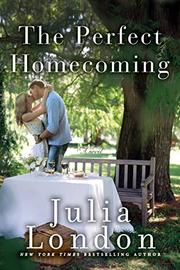 THE PERFECT HOMECOMING by Julia London