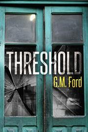 THRESHOLD by G.M. Ford