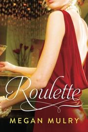 ROULETTE by Megan Mulry