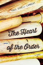 THE HEART OF THE ORDER by Theo Schell-Lambert