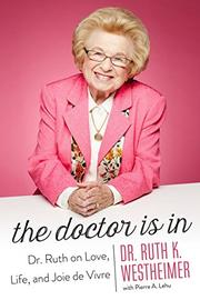 THE DOCTOR IS IN by Ruth K. Westheimer
