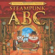 PROFESSOR WHISKERTON PRESENTS STEAMPUNK ABC by Lisa Falkenstern