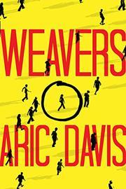 WEAVERS by Aric Davis