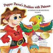 Pepper Parrot's Problem with Patience  by Carole P. Roman