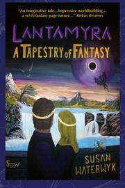 LANTAMYRA by Susan Waterwyk
