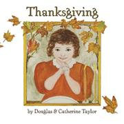 THANKSGIVING by Douglas Taylor