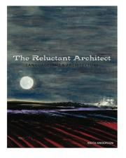 The Reluctant Architect by Keith Anderson