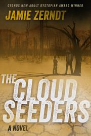 THE CLOUD SEEDERS by Jamie  Zerndt