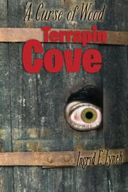 TERRAPIN COVE by Ingrid Lynch