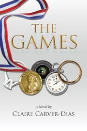 THE GAMES by Claire Carver-Dias