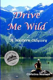 DRIVE ME WILD by Christina Nealson