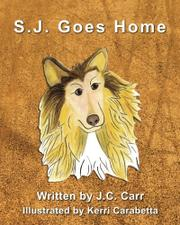 S.J. GOES HOME by J.C. Carr
