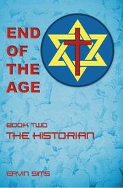 END OF THE AGE: THE HISTORIAN by Ervin Sims