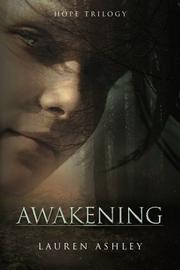 Awakening by Lauren Ashley