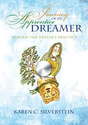 Journey of an Apprentice Dreamer by Karen C. Silverstein