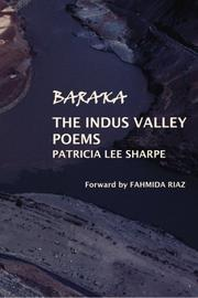 Baraka: The Indus Valley Poems by Patricia Lee Sharpe