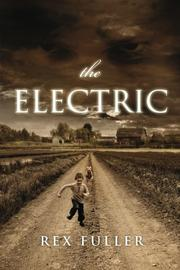 THE ELECTRIC by Rex Fuller
