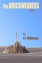 THE BRICKWEAVERS by J.F. Williams