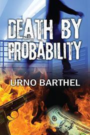 Death By Probability by Urno Barthel