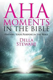 Aha Moments in the Bible by Della Stewart