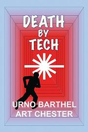 DEATH BY TECH by Urno Barthel