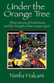 UNDER THE ORANGE TREE by Nimfa Hakani