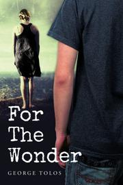 FOR THE WONDER by George Tolos